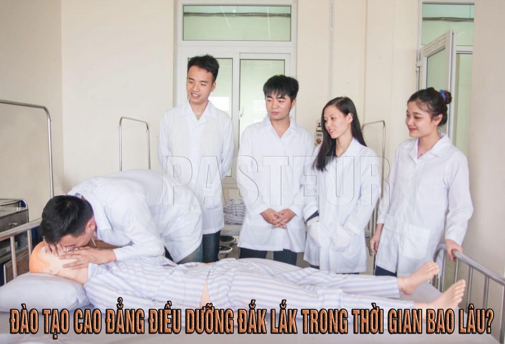 Đào tạo Cao đẳng Điều dưỡng Đắk Lắk trong thời gian bao lâu?