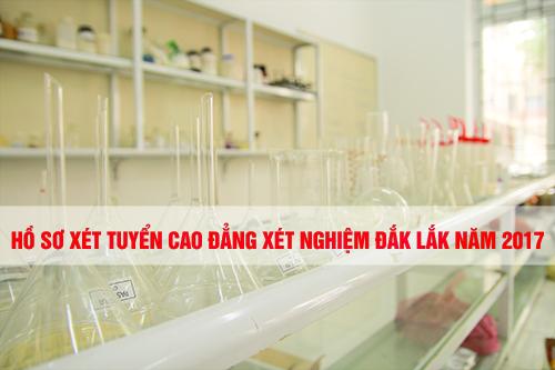 Hồ sơ xét tuyển Cao đẳng Xét nghiệm Đắk Lắk