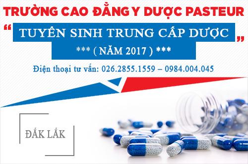 Tuyển sinh Trung cấp Dược năm 2017 tại Đắk Lắk