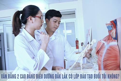 Văn bằng 2 Cao đẳng Điều dưỡng Đắk Lắk có lớp học vào buổi tối không?